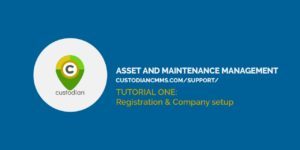 "title card: ""Custodian CMMS Tutorial 1 - Registration and Caompany Setup"""