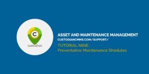 Title card: Custodian™ CMMS Tutorial 9 - Maointenance Schedules and Events